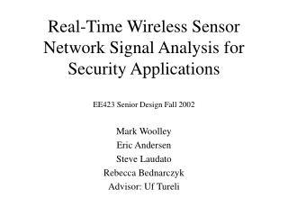 Constant Wireless Sensor Network Signal Analysis for Security Applications
