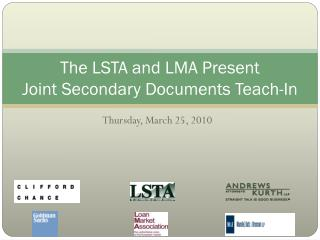 The LSTA and LMA Present Joint Secondary Documents Teach-In