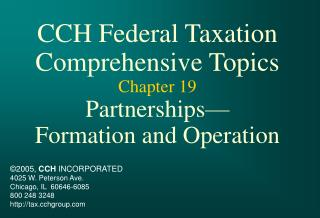 CCH Federal Taxation Comprehensive Topics Chapter 19 Partnerships Formation and Operation