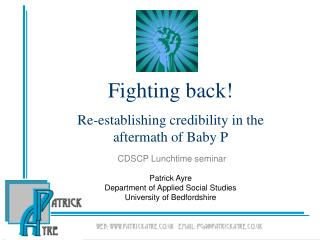 Battling back Re-building up validity in the consequence of Baby P