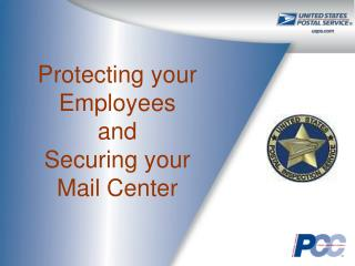 Ensuring your Employees and Securing your Mail Center