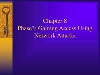 Section 8 Phase3: Gaining Access Using Network Attacks