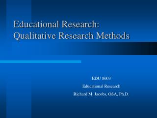 Instructive Research: Qualitative Research Methods