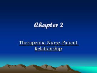 Restorative Nurse-Patient Relationship