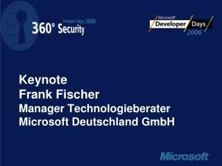 Keynote Frank Fischer Manager Technologieberater Microsoft Deutschland GmbH