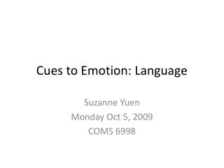 Signals to Emotion: Language