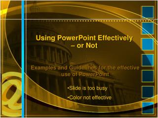 Utilizing PowerPoint Effectively or Not