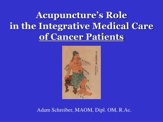 Needle therapy s Role in the Integrative Medical Care of Cancer Patients