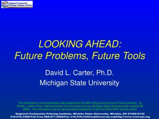LOOKING AHEAD: Future Problems, Future Tools