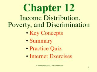 Section 12 Income Distribution, Poverty, and Discrimination