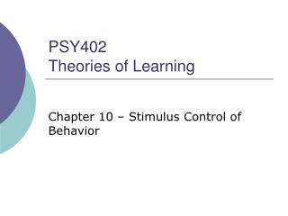 PSY402 Theories of Learning