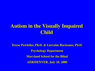 A mental imbalance in the Visually Impaired Child