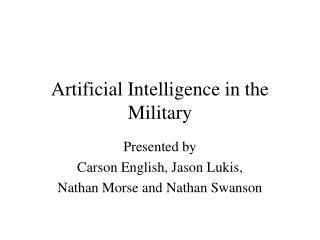 Computerized reasoning in the Military