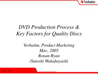 DVD Production Process Key Factors for Quality Disks