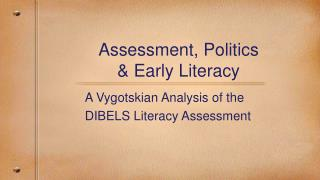 Evaluation, Politics Early Literacy