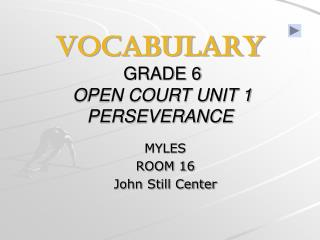 VOCABULARY GRADE 6 OPEN COURT UNIT 1 PERSEVERANCE
