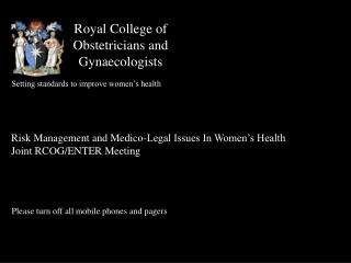 Regal College of Obstetricians and Gynecologists