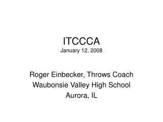 ITCCCA January 12, 2008