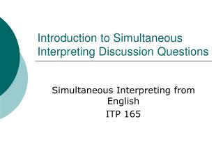 Prologue to Simultaneous Interpreting Discussion Questions