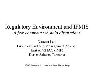 Administrative Environment and IFMIS A couple remarks to help examinations