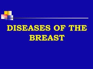 Sicknesses OF THE BREAST