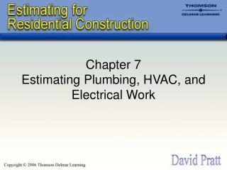 Section 7 Estimating Plumbing, HVAC, and Electrical Work
