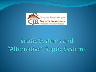 Septic Systems and Alternative Septic Systems