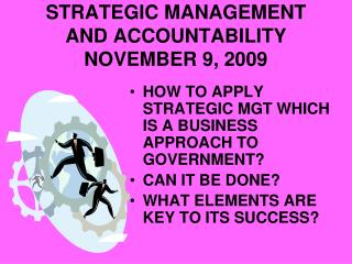 Vital MANAGEMENT AND ACCOUNTABILITY NOVEMBER 9, 2009
