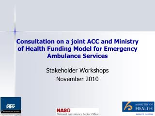 Conference on a joint ACC and Ministry of Health Funding Model for Emergency Ambulance Services