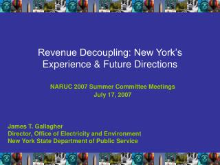 Income Decoupling: New York s Experience Future Directions
