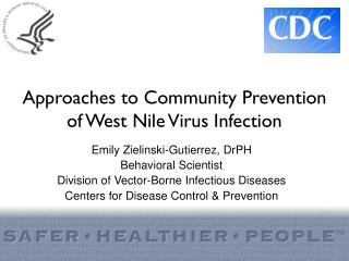 Ways to deal with Community Prevention of West Nile Virus Infection