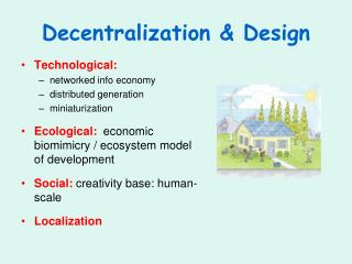 Decentralization Design