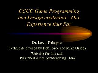 CCCC Game Programming and Design qualification Our Experience up to this point
