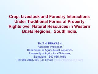 Yield, Livestock and Forestry Interactions Under Traditional Forms of Property Rights over Natural Resources in Western