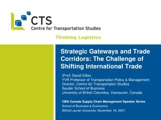 Vital Gateways and Trade Corridors: The Challenge of Shifting International Trade
