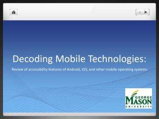 Interpreting Mobile Technologies: