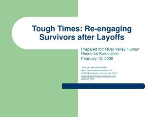 Intense Times: Re-connecting with Survivors after Layoffs