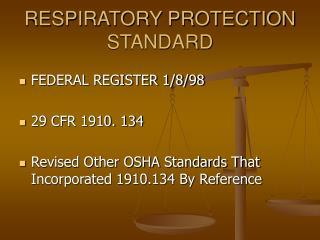 RESPIRATORY PROTECTION STANDARD