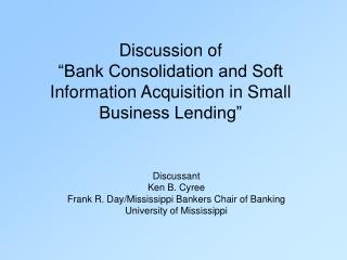 Talk of Bank Consolidation and Soft Information Acquisition in Small Business Lending