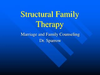 Auxiliary Family Therapy