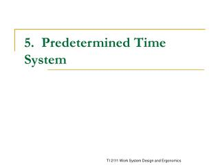 5. Foreordained Time System