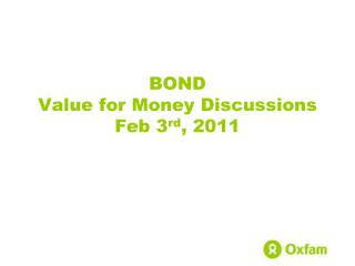 Security Value for Money Discussions Feb third, 2011