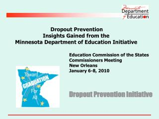 Dropout Prevention Insights Gained from the Minnesota Department of Education Initiative