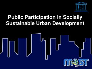 Open Participation in Socially Sustainable Urban Development