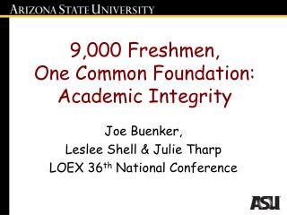 9,000 Freshmen, One Common Foundation: Academic Integrity