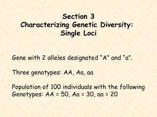 Genotypic frequencies - General recipe: fAA NAA