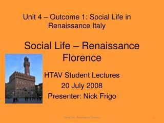 Social Life Renaissance Florence