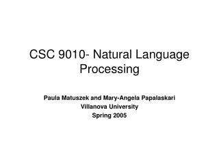 CSC 9010-Natural Language Processing