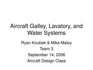 Air ship Galley, Lavatory, and Water Systems