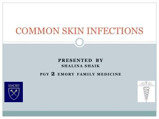 Basic SKIN INFECTIONS